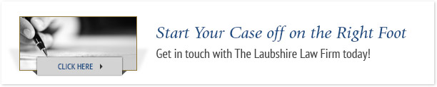 Click here to get in touch with the Laubshire Law Firm today!